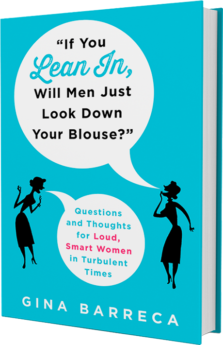 If you Lean In, Will Men Just Look Down Your Blouse?