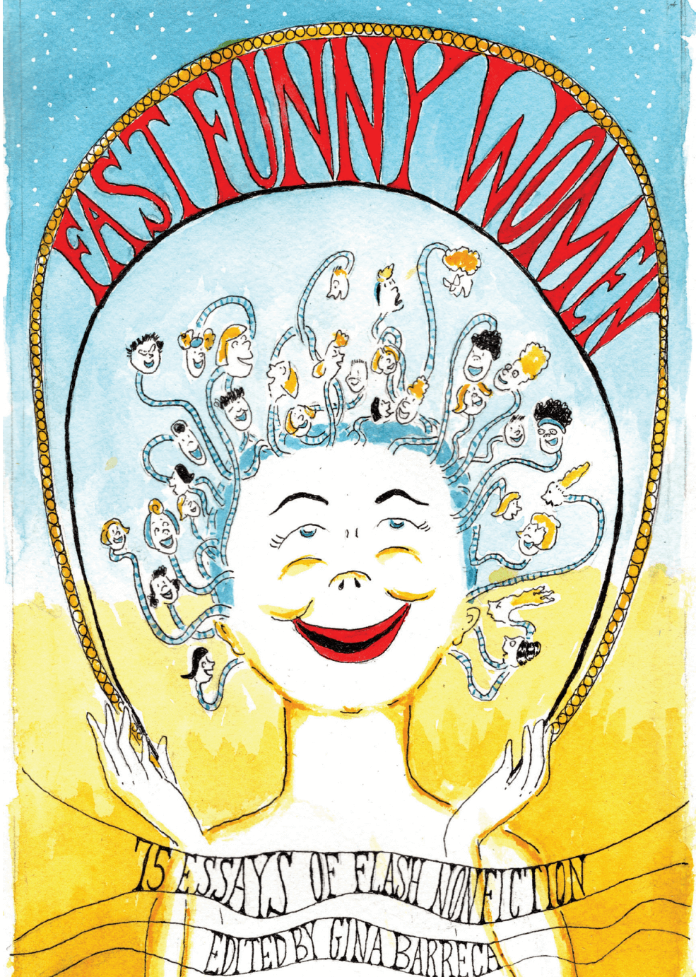 Fast Funny Women: 75 Essays of Flash Nonfiction